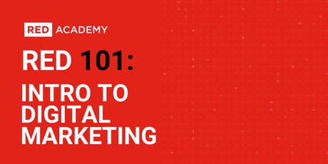 RED 101: Intro To Digital Marketing tickets