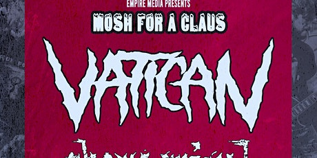 Mosh for a Claus 2019: Vatican, Shame Spiral, TraumaxQueen, and Backslide tickets