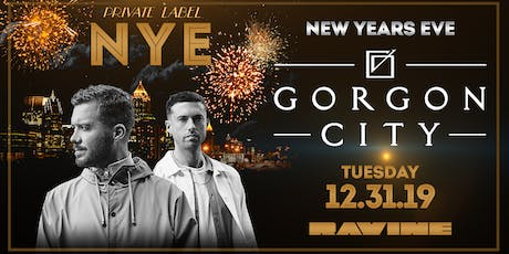 Private Label: NYE ft. Gorgon City at Ravine tickets