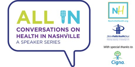 All In: Conversations on Health in Nashville tickets