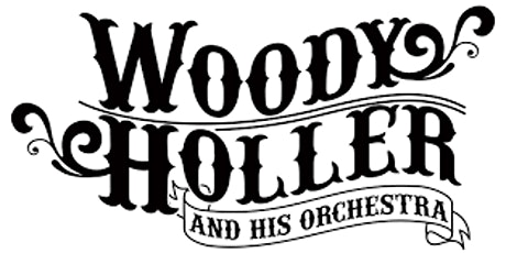 Concert: Woody Holler and his Orchestra tickets