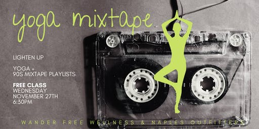 Free! Yoga Mixtape at Naples Outfitters