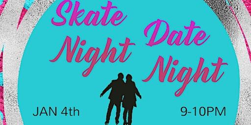 Skate Night Date Night
