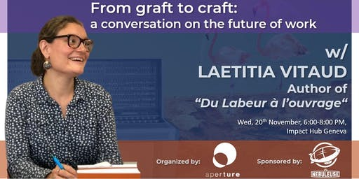 From Graft to Craft: A conversation on the future of work (GENEVA)