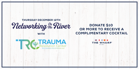 Networking On The River with Trauma Resolution Center tickets