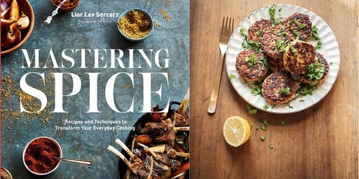 Mastering Spice Cookbook Launch at Manuela with Lior Lev Sercarz
