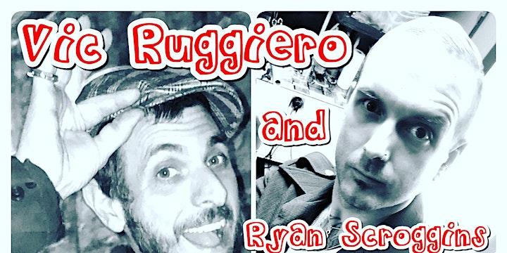 Vic Ruggiero and Ryan Scroggins Acoustic Happy Hour Show