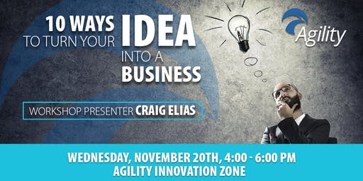 10 Ways to Turn Your Idea Into a Business