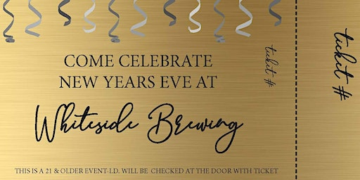 New Year's Eve Party at Whiteside Brewing Co.