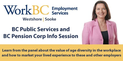 BC Public Services and   BC Pension Corp Info Session