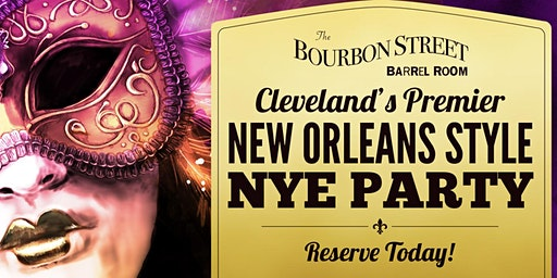 Bourbon Street Barrel Room New Years Eve Party!