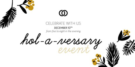 Hol-a-versary Event! tickets