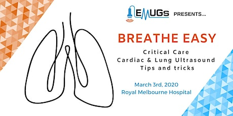 Breathe Easy: EMUGs Critical Care Cardiac and Lung Ultrasound Tips and Tricks tickets