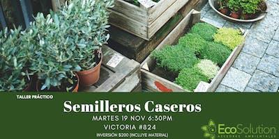 Semilleros Caseros