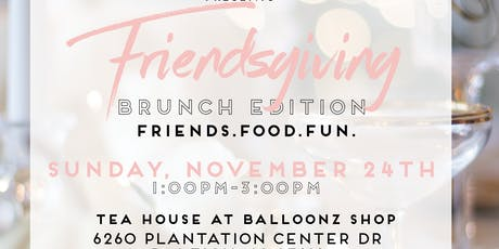 Friendsgiving: Brunch Edition tickets