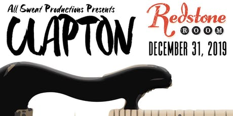 All Sweat Productions presents: Clapton | Redstone Room tickets