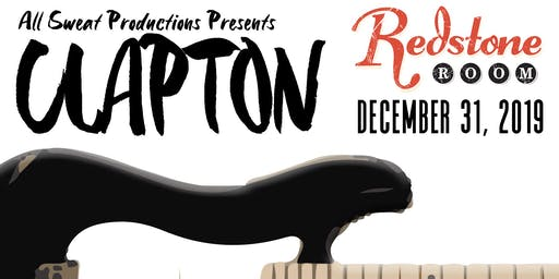 All Sweat Productions presents: Clapton | Redstone Room