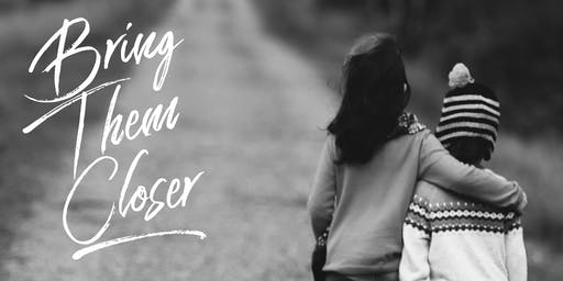 Bring Them Closer Parent Seminar - Simon Fraser School