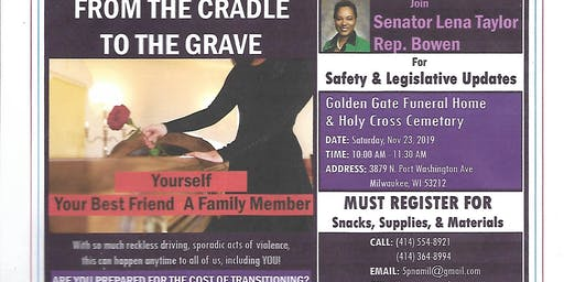 From the Cradle to the Grave Informational Meeting