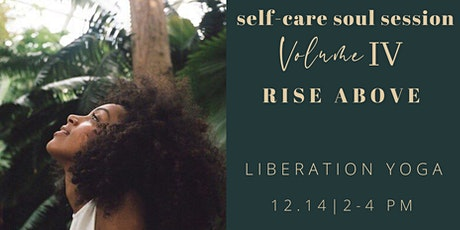 Self-care Soul Session Vol.4: Rise Above tickets