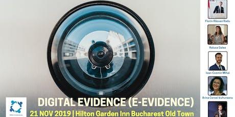 Digital evidence (E-evidence) tickets