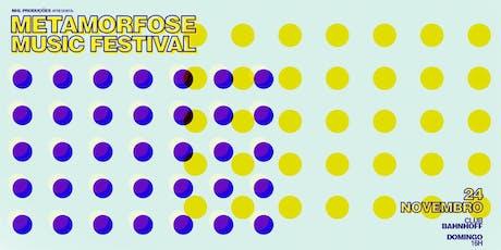 Metamorfose Music Festival- 2ª Edição ingressos