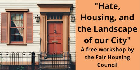 """""""Hate, Housing, and the Landscape of our City"""" tickets"""