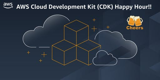 AWS Cloud Development Kit (CDK) Happy Hour