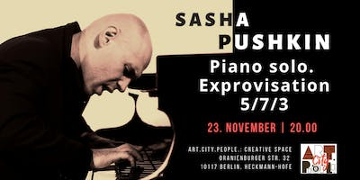 Piano Solo Exprovisation / Sasha Pushkin