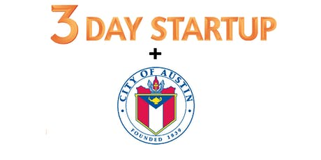 3 Day Startup + City of Austin iTeam Day 3 tickets