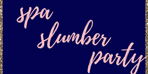 Spa Slumber Party