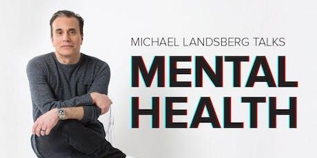 Michael Landsberg Talks Mental Health tickets