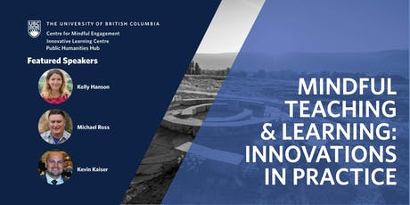 Mindful Teaching & Learning:  Innovations in Practice tickets