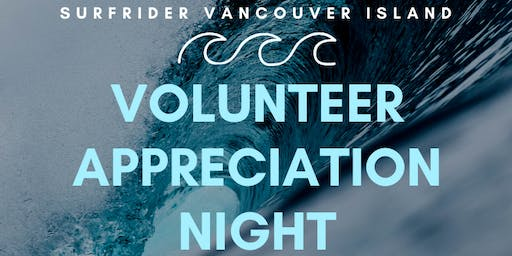 Surfrider Vancouver Island Volunteer Appreciation Night