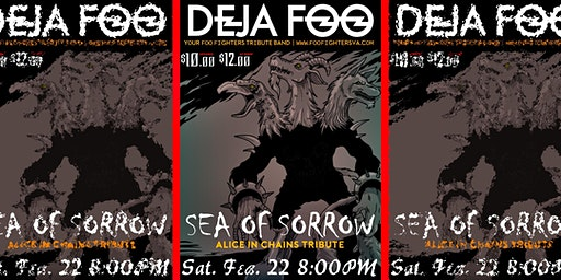 Deja Foo (Foo Fighters Tribute) + Sea of Sorrow (Alice In Chains Tribute)