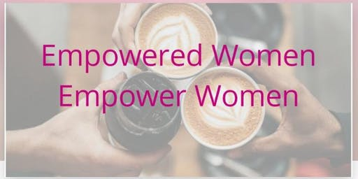 Empowered Women, Empower Women