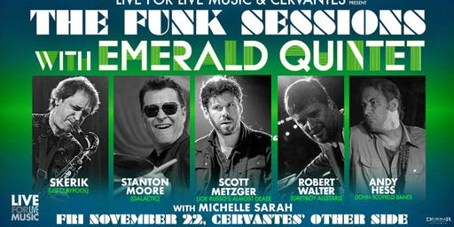 The Funk Sessions ft. Skerik, Stanton Moore, Robert Walter, Metzger, Hess