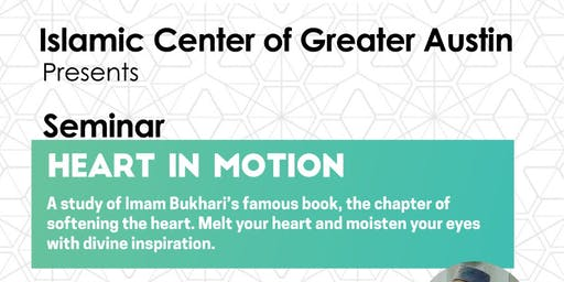Seminar- Heart In Motion: With Mufti Wasim Khan
