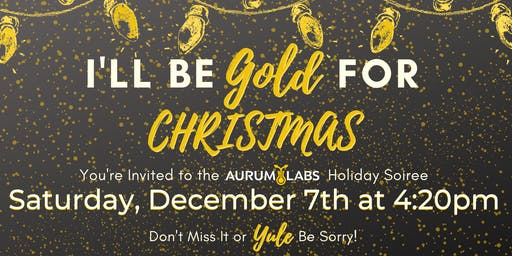 I'll be GOLD for Christmas