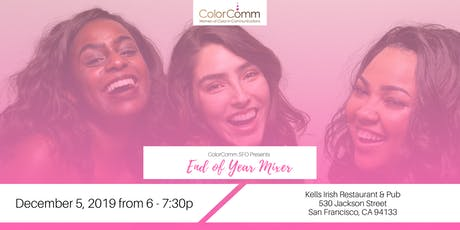 ColorComm SFO End of Year Mixer tickets