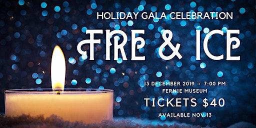 Fire and Ice: Holiday Gala Celebration