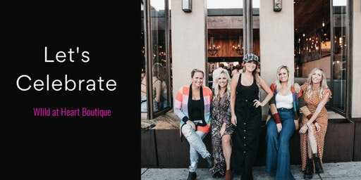 Wild at Heart Boutique Grand Opening
