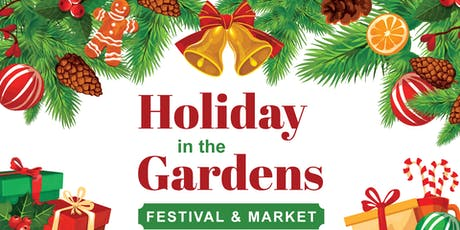 Harris County Precinct 4's Holiday in the Gardens Festival & Market tickets