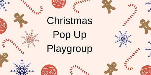 Christmas Pop Up Playgroup