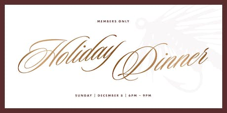 Member's Only Holiday Dinner tickets