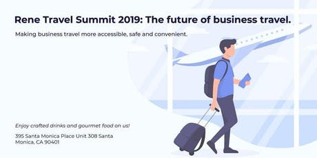 Rene Travel Summit 2019: The future of business travel. tickets
