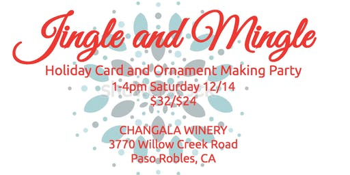 Jingle and Mingle at CHANGALA Winery