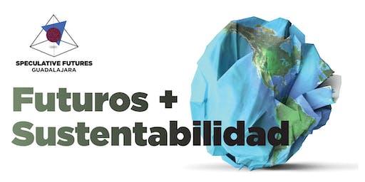 Futuros + Sustentabilidad