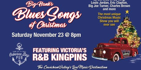 Big Hank's Tribute to the Blues Songs of Christmas  Featuring  R&B Kingpins tickets