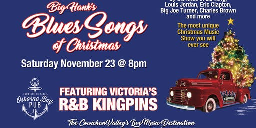 Big Hank's Tribute to the Blues Songs of Christmas  Featuring  R&B Kingpins